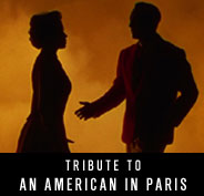 Tribute to An American in Paris
