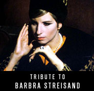 Tribute to Barbra Streisand
