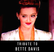 Tribute to Bette Davis