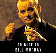 Tribute to Bill Murray
