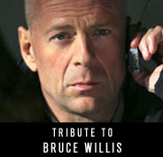 Tribute to Bruce Willis
