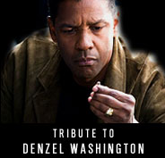 Tribute to Denzel Washington