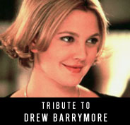 Tribute to Drew Barrymore