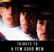 Tribute to A Few Good Men