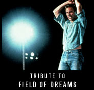 Tribute to Field of Dreams