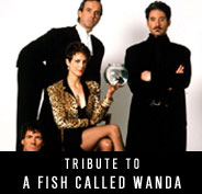 Tribute to A Fish Called Wanda