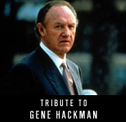 Tribute to Gene Hackman