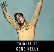Tribute to Gene Kelly