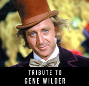 Tribute to Gene Wilder