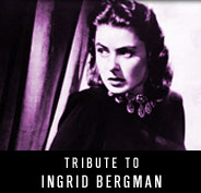 Tribute to Ingrid Bergman