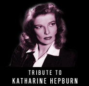 Tribute to Katharine Hepburn