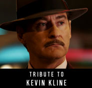 Tribute to Kevin Kline