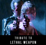 Tribute to Lethal Weapon