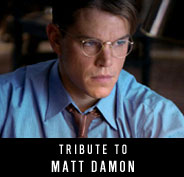 Tribute to Matt Damon