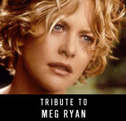 Tribute to Meg Ryan