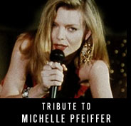 Tribute to Michelle Pfeiffer
