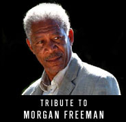 Tribute to Morgan Freeman
