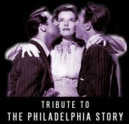 Tribute to The Philadelphia Story
