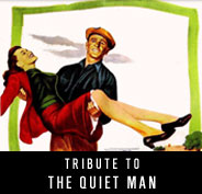 Tribute to The Quiet Man