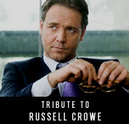 Tribute to Russell Crowe