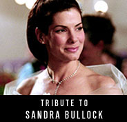 Tribute to Sandra Bullock