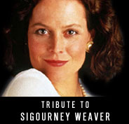 Tribute to Sigourney Weaver