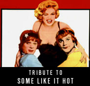 Tribute to Some Like It Hot