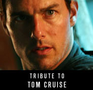 Tribute to Tom Cruise