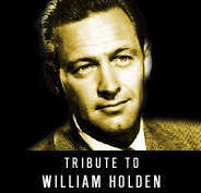 Tribute to William Holden