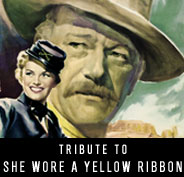 Tribute to She Wore a Yellow Ribbon